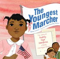 The youngest marcher : the story of Audrey Faye Hendricks, a young civil rights activist Book cover