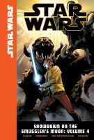 Star Wars. Showdown on the Smuggler's Moon. Volume 4  Cover Image