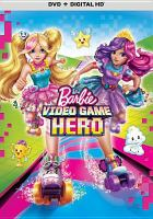 Barbie : video game hero  Cover Image