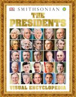 The presidents visual encyclopedia by written by Philip Parker.