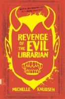Revenge of the evil librarian Book cover