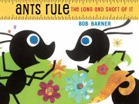 Ants rule : the long and short of it  Cover Image