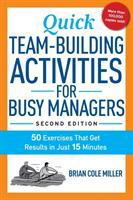 Quick team-building activities for busy managers : 50 exercises that get results in just 15 minutes Book cover