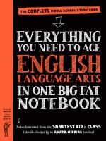 Everything you need to ace English Language Arts in one big fat notebook : the complete middle school study guide Book cover