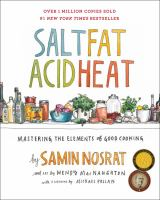 Salt, fat, acid, heat : mastering the elements of good cooking Book cover