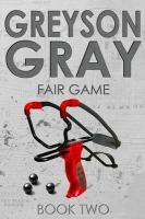Greyson gray: fair game Book cover