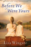 Before we were yours : a novel Book cover