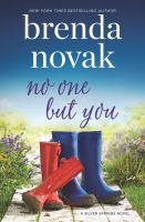 No one but you by Brenda Novak.