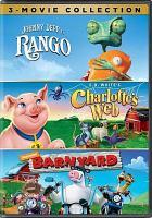 Rango ; Charlotte's Web ; Barnyard : 3 movie collection.