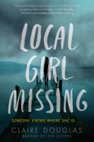 Local girl missing : a novel  Cover Image