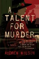 A talent for murder : a novel  Cover Image