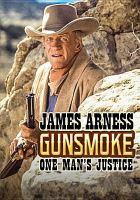 Gunsmoke. One man's justice Book cover