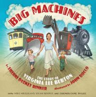 Big machines : the story of Virginia Lee Burton Book cover