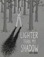 Go to record Lighter than my shadow