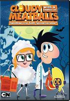 Cloudy with a chance of meatballs : Swallow-een Falls spooktacular! Book cover
