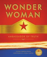 Go to record Wonder Woman : ambassador of truth