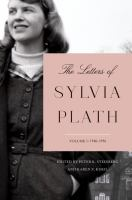 Go to record The letters of Sylvia Plath. Volume I, 1940-1956