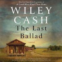 The last ballad : a novel  Cover Image