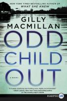 Go to record Odd child out : a novel