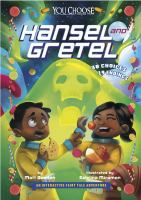 Hansel and Gretel : an interactive fairy tale adventure
