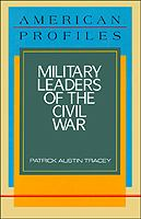 Military leaders of the Civil War  Cover Image