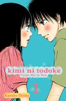 Go to record Kimi ni todoke = From me to you. Vol. 1