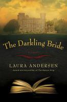 The darkling bride by Laura Andersen.