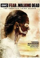 Fear the walking dead. The complete third season  Cover Image