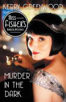 Murder in the dark : a Phryne Fisher mystery Book cover