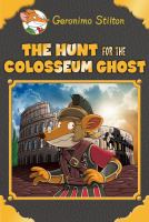 The hunt for the Colosseum ghost Book cover