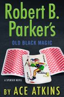 Go to record Robert B. Parker's old black magic