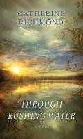 Through rushing water Book cover