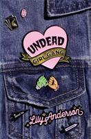 Undead girl gang : a novel Book cover