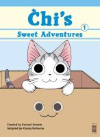 Go to record Chi's sweet adventures