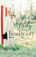 The lady and the lionheart Book cover