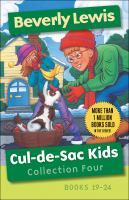 Cul-de-sac Kids. Collection four, books 19-24  Cover Image