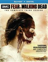 Fear the walking dead. The complete third season. Cover Image