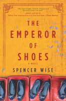 Go to record The emperor of shoes : a novel