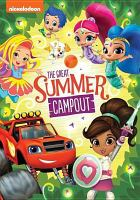 The great summer campout!.