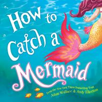 How to catch a mermaid Book cover