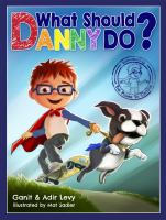 What should Danny do? Book cover