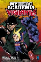 My hero academia. Vigilantes Book cover