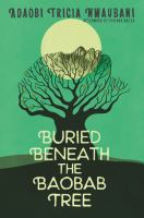 Buried beneath the baobab tree Book cover