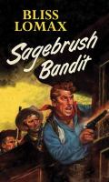 Sagebrush bandit Book cover