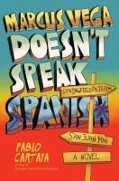 Marcus Vega doesn't speak Spanish  Cover Image