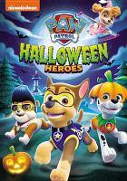 Paw patrol : Halloween heroes Book cover