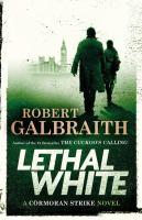 Lethal white by Robert Galbraith.