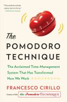 The Pomodoro Technique : the acclaimed time-management system that has transformed how we work  Cover Image