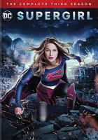 Supergirl. The complete third season  Cover Image
