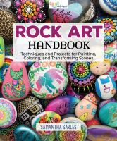 Rock art handbook : techniques and projects for painting, coloring, and transforming stones Book cover
